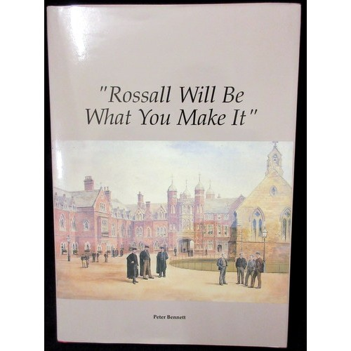 """Rossall Will Be What You Make It"" by Peter Bennett"