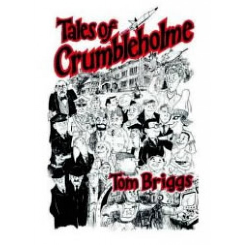 Crumblehome Book Tales by Tom Briggs